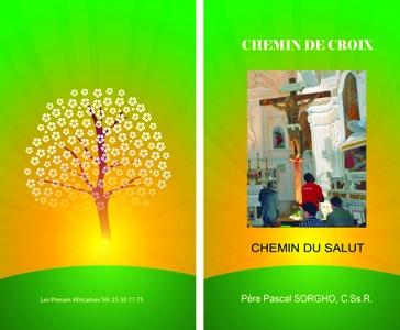 «Chemin de croix,  chemin du salut».