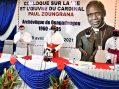COLLOQUE SUR LA VIE ET L'OEUVRE DU CARDINAL PAUL ZOUNGRANA